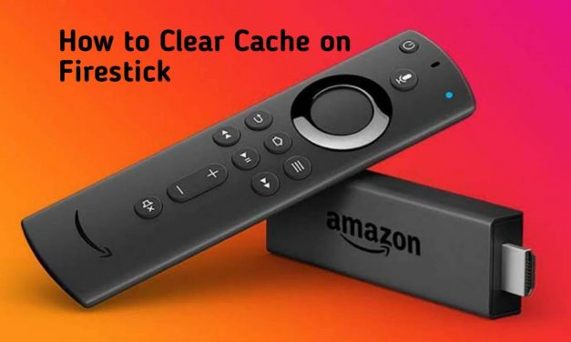 How to Clear Cache on Firestick for Hassle-Free Streaming