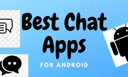 Best Chat Apps for Android For Instant Messaging