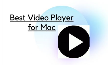 12 Best Video Player for Mac PC [Free & Premium Apps]