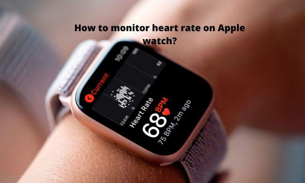 How to Monitor Heart Rate on Apple Watch [Complete Guide]