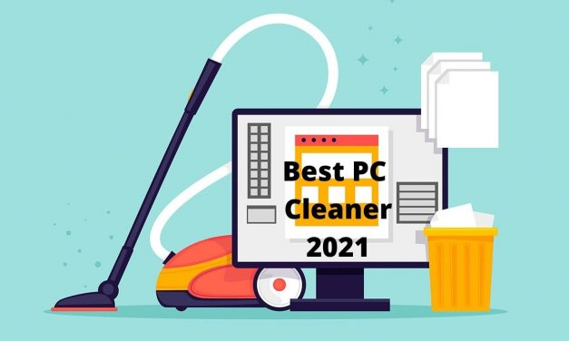 Best PC Cleaner and Optimizer for your Computer [Free & Paid]